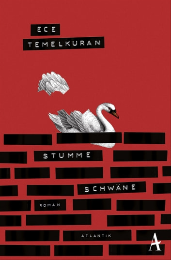 Stumme Schwäne ebook by Ece Temelkuran