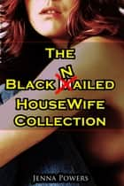 The Black Nailed Housewife Collection ebook by Jenna Powers