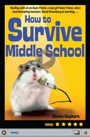 How to Survive Middle School ebook by Donna Gephart