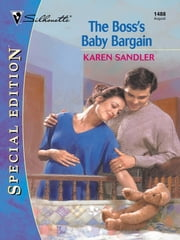 The Boss's Baby Bargain ebook by Karen Sandler