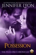 Possession - Book Two ebook by Jennifer Lyon