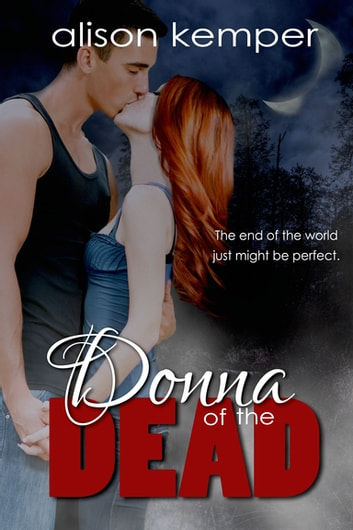 Donna of the Dead ebook by Alison Kemper