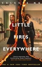 Little Fires Everywhere ebook by