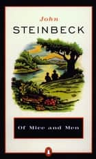 Of Mice and Men ebook by John Steinbeck, Susan Shillinglaw