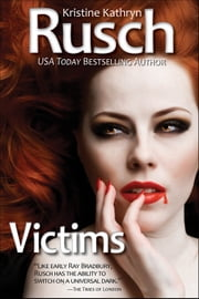 Victims ebook by Kristine Kathryn Rusch