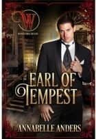 Earl of Tempest - The Wicked Earl's Club, #23 ebook by Annabelle Anders