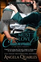 Must Love Chainmail ebook by Angela Quarles