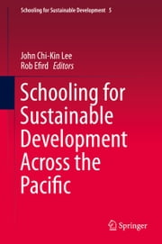 Schooling for Sustainable Development Across the Pacific ebook by