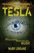 Tesla ebook by Mark Lingane