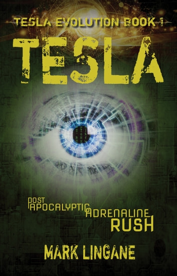 Tesla - A Teen Steampunk/Cyberpunk Adventure ebook by Mark Lingane