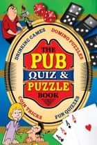 The Pub Quiz & Puzzle Book ebook by Arcturus Publishing