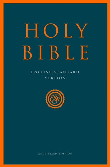 Holy Bible: English Standard Version (ESV) Anglicised Edition eBook by Collins Anglicised ESV Bibles