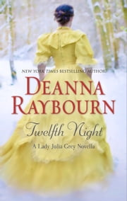 Twelfth Night ebook by Deanna Raybourn