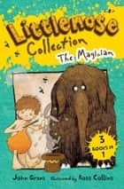 Littlenose Collection: The Magician ebook by Ross Collins,John Grant