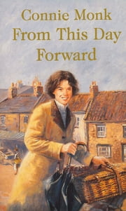 From This Day Forward ebook by Connie Monk