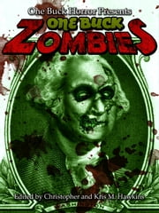 One Buck Zombies ebook by Christopher Hawkins