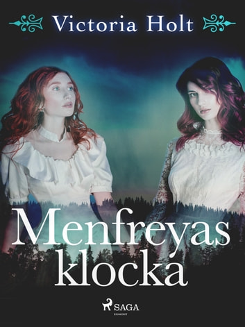 Menfreyas klocka eBook by Victoria Holt