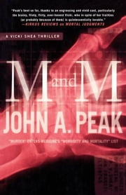 M and M - A Thriller ebook by John A. Peak