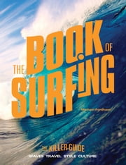 The Book of Surfing - The Killer Guide ebook by Michael Fordham