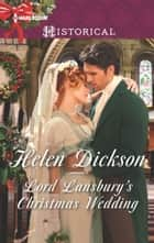 Lord Lansbury's Christmas Wedding eBook by Helen Dickson