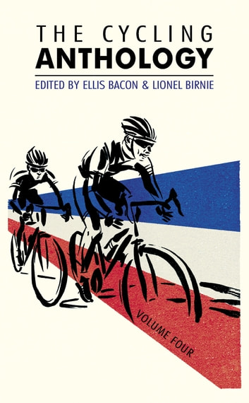 The Cycling Anthology - Volume Four (4/5) eBook by