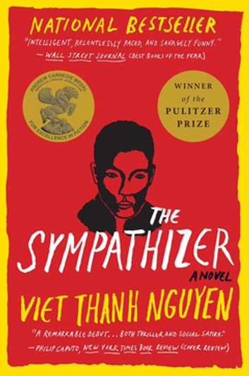 The Sympathizer - A Novel (Pulitzer Prize for Fiction) ekitaplar by Viet Thanh Nguyen