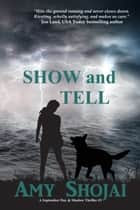 Show And Tell ebook by Amy Shojai
