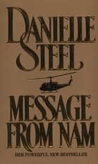 Message from Nam ebook by Danielle Steel