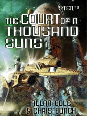 The Court of a Thousand Suns (Sten #3) ebook by Allan Cole,Chris Bunch