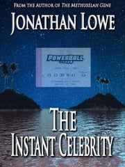 The Instant Celebrity ebook by Jonathan Lowe