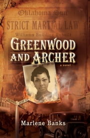 Greenwood and Archer - After the Riot ebook by Marlene Banks