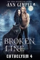 Broken Line ebook by Ann Gimpel