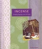 Incense - Bringing Fragrance into the Home ebook by Diana Rosen