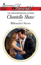 Billionaire's Secret ebook by Chantelle Shaw