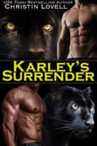 Karley's Surrender ebook by Christin Lovell