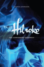 Tales of Hilroko ebook by Joshua Johnson
