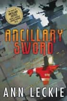 Ancillary Sword ebook de Ann Leckie