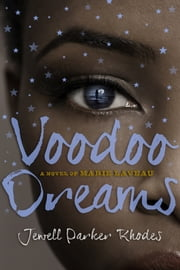 Voodoo Dreams ebook by Jewell Parker Rhodes