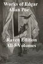 Edgar Allan Poe's Works ebook by Edgar Allan Poe