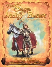 The Saga of Moby Beast - Or The Redemption Of Sir Robert ebook by Norrie Charles