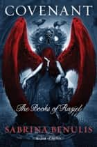 Covenant - The Books of Raziel ebook by Sabrina Benulis