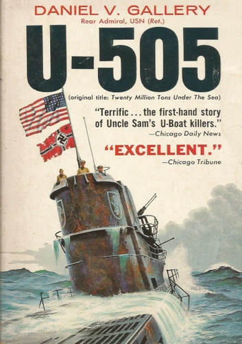 U-505 ebook by Rear-Admiral Daniel Vincent Gallery