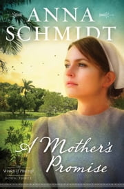 A Mother's Promise ebook by Anna Schmidt