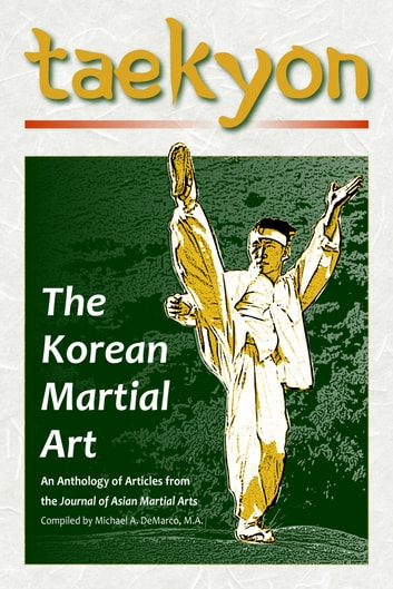 Taekyon: The Korean Martial Art ebook by Stanley E. Henning,Robert W. Young,Willy Pieter,Yung Ouyang