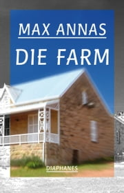 Die Farm ebook by Max Annas