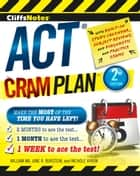 CliffsNotes ACT Cram Plan, 2nd Edition ebook by Jane R. Burstein, William Ma, Nichole Vivion