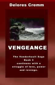 Vengeance ebook by Delores Cremm