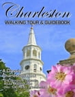 The Charleston South Carolina Walking Tour & Guidebook