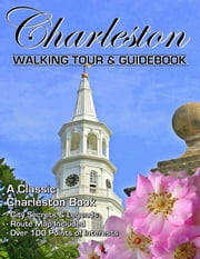 The Charleston South Carolina Walking Tour & Guidebook ebook by Alan Hartley