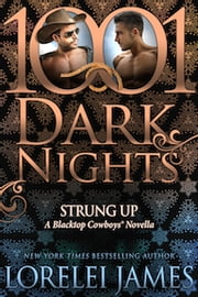 Strung Up: A Blacktop Cowboys® Novella ebook by Kobo.Web.Store.Products.Fields.ContributorFieldViewModel